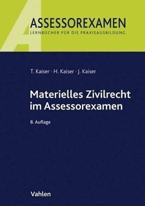 Broschiertes Buch »Materielles Zivilrecht im Assessorexamen«