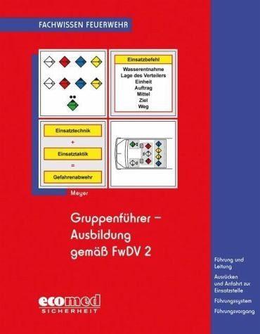 Broschiertes Buch »Gruppenführer-Ausbildung gemäß FwDV 2«
