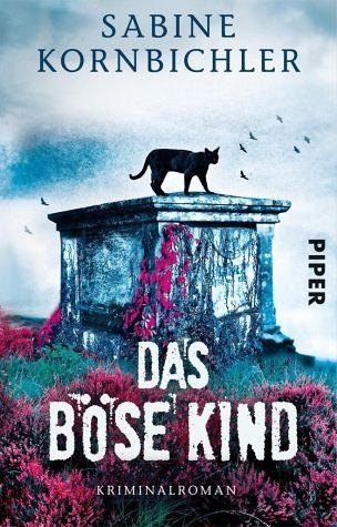 Broschiertes Buch »Das böse Kind / Kristina Mahlo Bd.3«