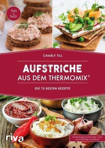 Broschiertes Buch »Aufstriche aus dem Thermomix®«