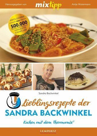 Broschiertes Buch »mixtipp: Lieblingsrezepte der Sandra Backwinkel«