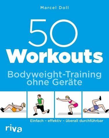 Broschiertes Buch »50 Workouts - Bodyweight-Training ohne Geräte«