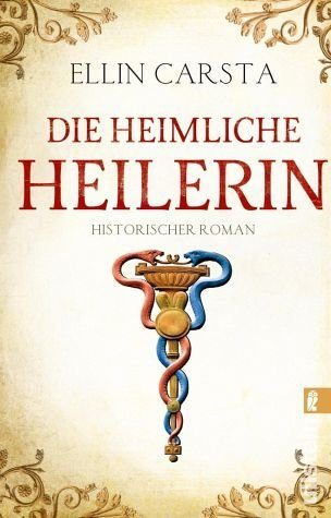 Broschiertes Buch »Die heimliche Heilerin / Die heimliche...«