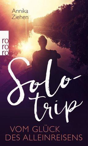 Broschiertes Buch »Solotrip«