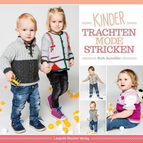 Broschiertes Buch »Kindertrachtenmode stricken«