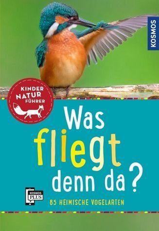 Broschiertes Buch »Was fliegt denn da? Kindernaturführer«