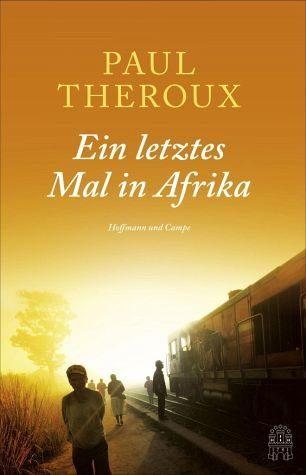 Gebundenes Buch »Ein letztes Mal in Afrika«