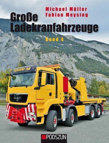 Gebundenes Buch »Große Ladekranfahrzeuge Band 4«