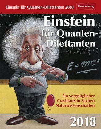 Kalender »Einstein für Quanten-Dilettanten 2018«