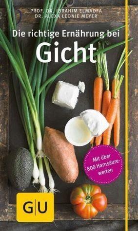 Broschiertes Buch »Die richtige Ernährung bei Gicht«