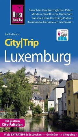 Broschiertes Buch »Reise Know-How CityTrip Luxemburg«