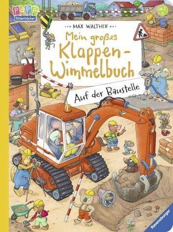 Buch mit Papp-Einband »Mein großes Klappen-Wimmelbuch: Auf der Baustelle«