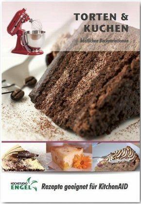 Heft »Torten und Kuchen - Rezepte geeignet für...«
