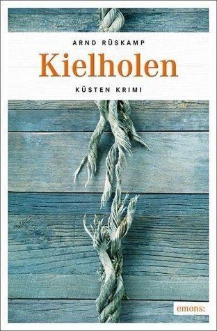 Broschiertes Buch »Kielholen«