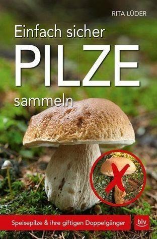 Broschiertes Buch »Einfach sicher Pilze sammeln«