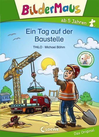 Gebundenes Buch »Bildermaus - Ein Tag auf der Baustelle«