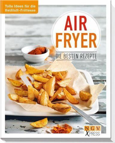 Broschiertes Buch »Airfryer - Die besten Rezepte«
