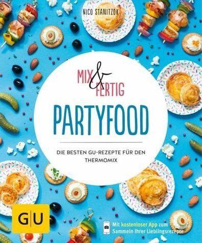Broschiertes Buch »Mix & Fertig - Partyfood«