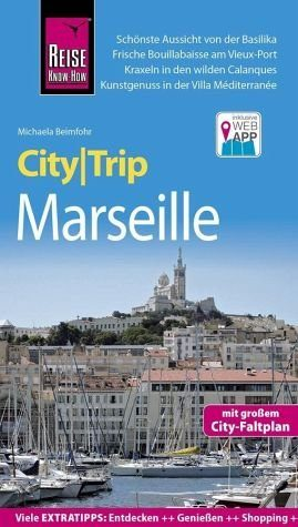 Broschiertes Buch »Reise Know-How CityTrip Marseille«