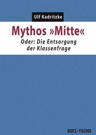 """Broschiertes Buch »Mythos """"Mitte""""«"""
