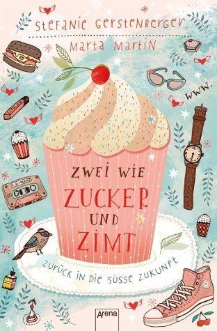 Broschiertes Buch »Zwei wie Zucker und Zimt. Zurück in die süße...«