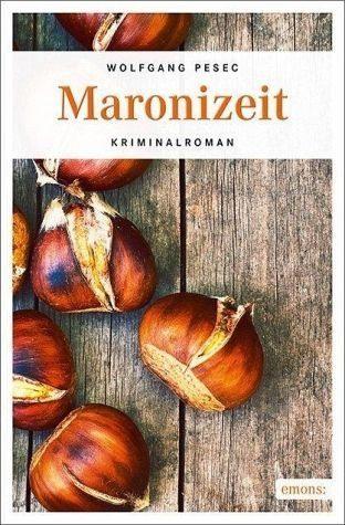 Broschiertes Buch »Maronizeit«