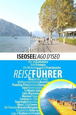 Broschiertes Buch »Iseosee - Reiseführer - Lago d'Iseo«