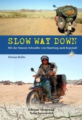 Broschiertes Buch »Slow Way Down«