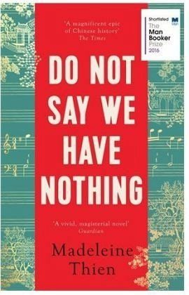 Broschiertes Buch »Do Not Say We Have Nothing«