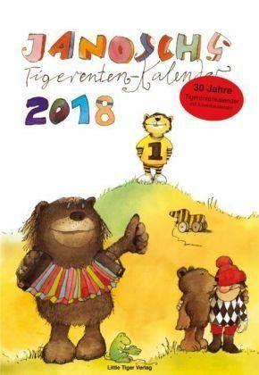 Kalender »Janoschs Tigerentenkalender 2018«