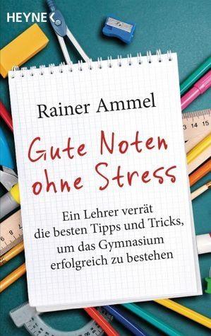 Broschiertes Buch »Gute Noten ohne Stress«