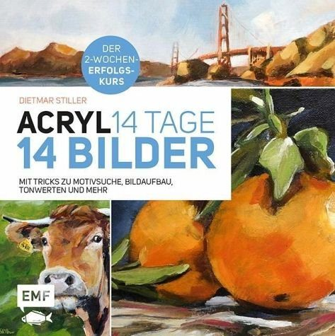Gebundenes Buch »Acryl: 14 Tage - 14 Bilder«