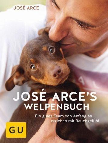 Gebundenes Buch »José Arces Welpenbuch«