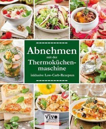 Gebundenes Buch »Abnehmen mit der Thermoküchenmaschine«