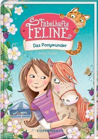 Gebundenes Buch »Das Ponywunder / Fabelhafte Feline Bd.2«