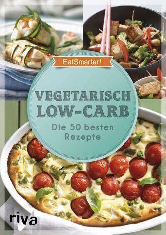 Broschiertes Buch »EatSmarter! Vegetarisch Low-Carb«