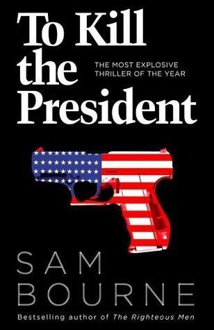 Broschiertes Buch »To Kill the President«