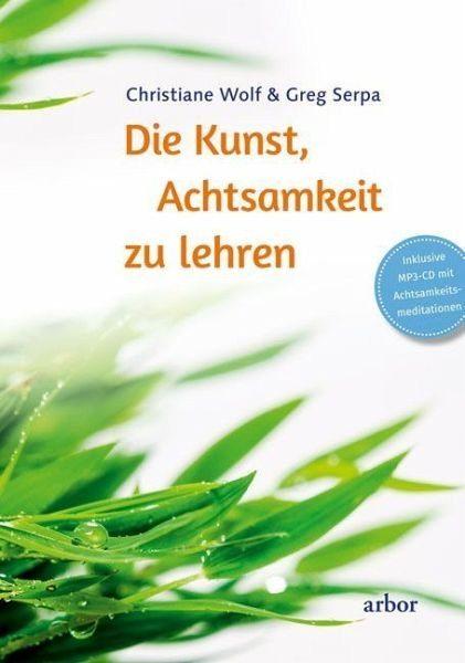 Gebundenes Buch »Die Kunst, Achtsamkeit zu lehren«