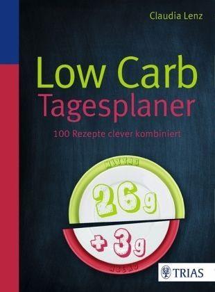 Broschiertes Buch »Low Carb Tagesplaner«