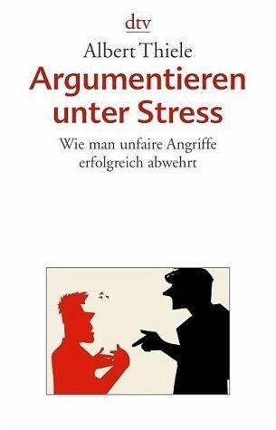 Broschiertes Buch »Argumentieren unter Stress«