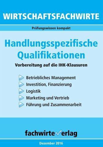 Broschiertes Buch »Wirtschaftsfachwirte: Handlungsspezifische...«