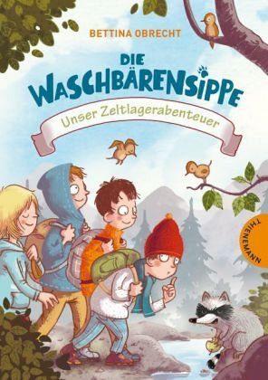 Gebundenes Buch »Unser Zeltlagerabenteuer / Die Waschbärensippe...«
