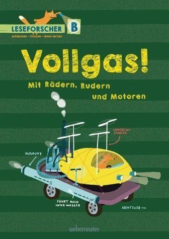 Gebundenes Buch »Vollgas! Mit Rädern, Rudern und Motoren«