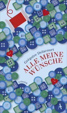 Gebundenes Buch »Alle meine Wünsche«