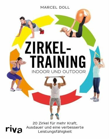 Broschiertes Buch »Zirkeltraining - indoor und outdoor«