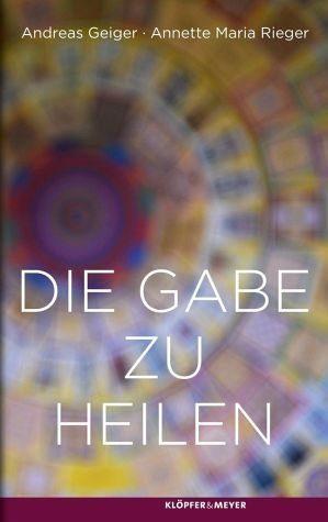 Gebundenes Buch »Die Gabe zu heilen«