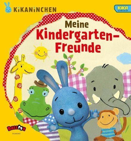 Gebundenes Buch »KiKANiNCHEN - Meine Kindergarten-Freunde«