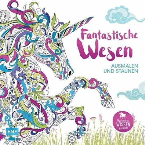 Broschiertes Buch »Fantastische Wesen - Ausmalen und Staunen«