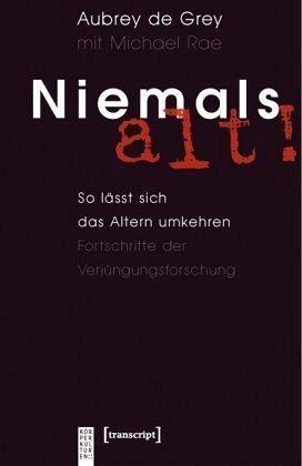 Broschiertes Buch »Niemals alt!«