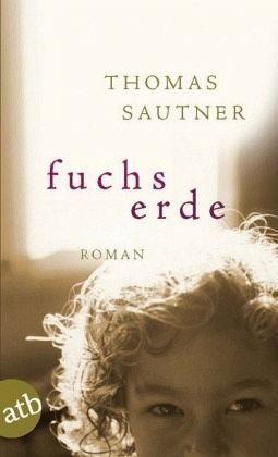 Broschiertes Buch »Fuchserde«